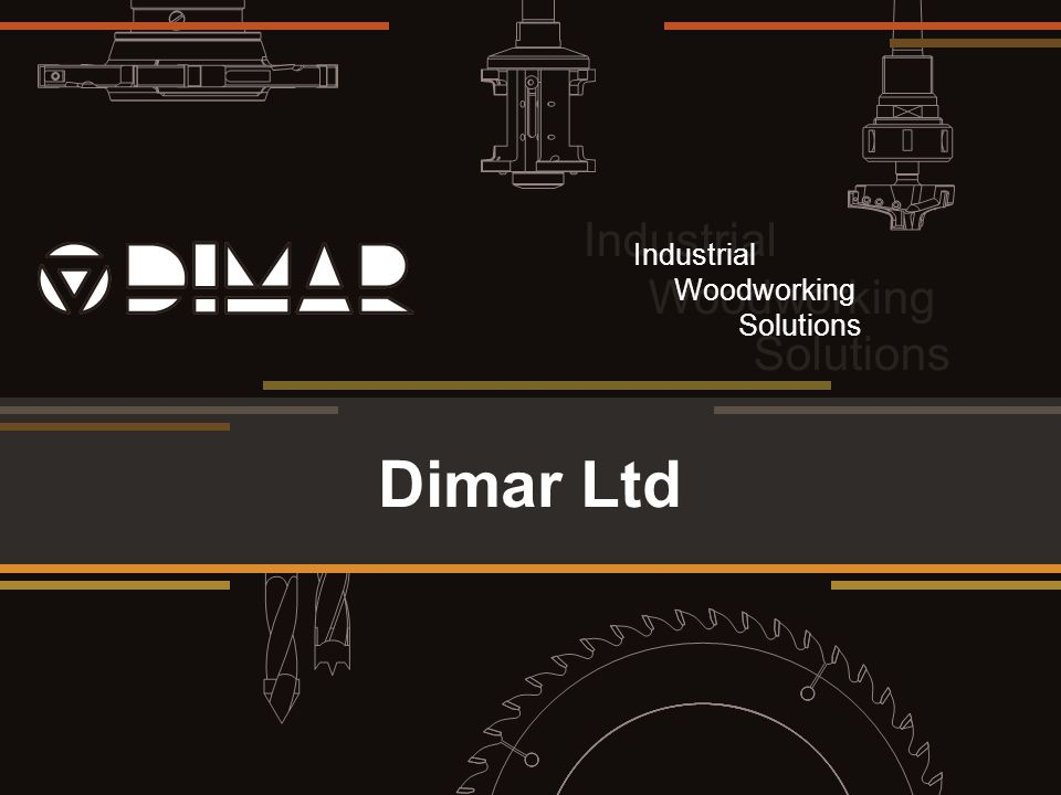 Twelve reasons to partner with Dimar Dimar are one of the World's largest manufacturers of cutting tools.