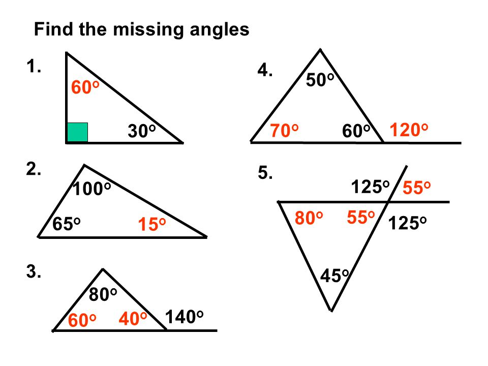 Find the missing angles 1. 2. 3. 4. 5.