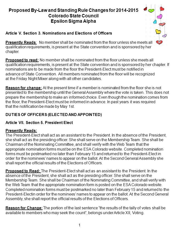 2 Article VII.Section 8.8.1 Corresponding Secretary Presently Reads: B.