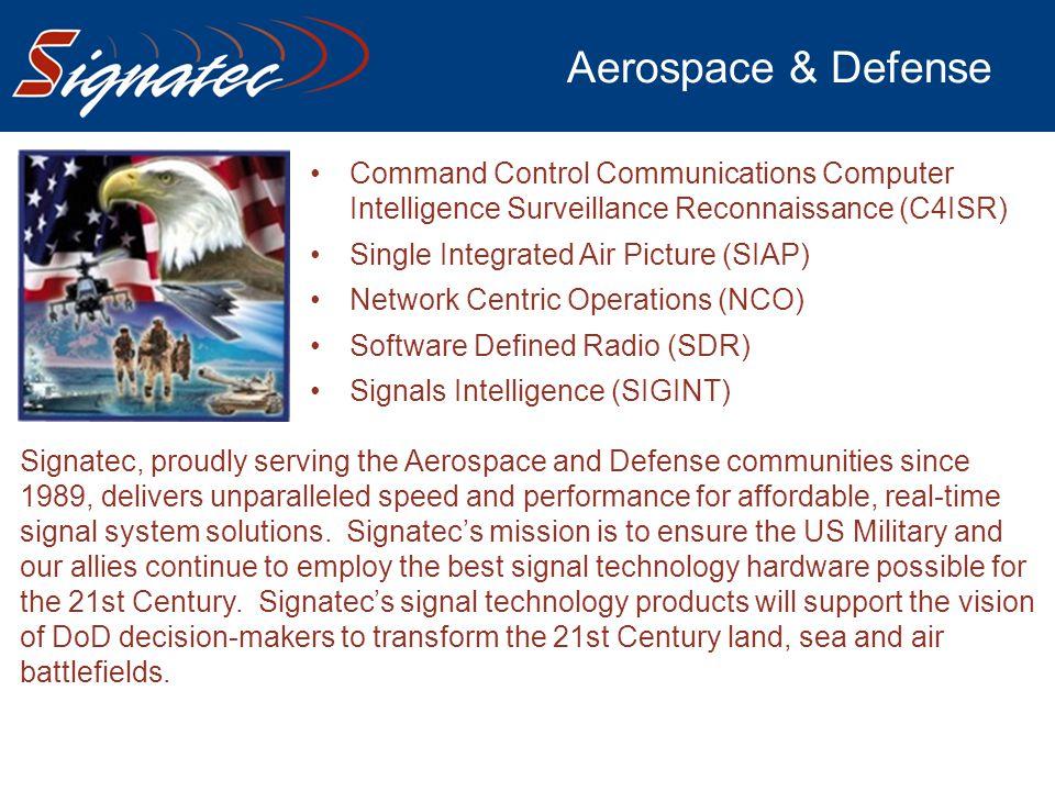 Aerospace & Defense Command Control Communications Computer Intelligence Surveillance Reconnaissance (C4ISR) Single Integrated Air Picture (SIAP) Netw