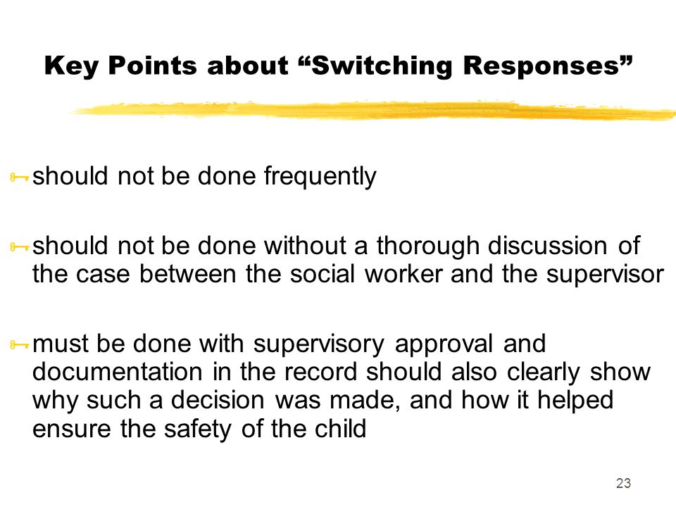 """23 Key Points about """"Switching Responses""""  should not be done frequently  should not be done without a thorough discussion of the case between the s"""