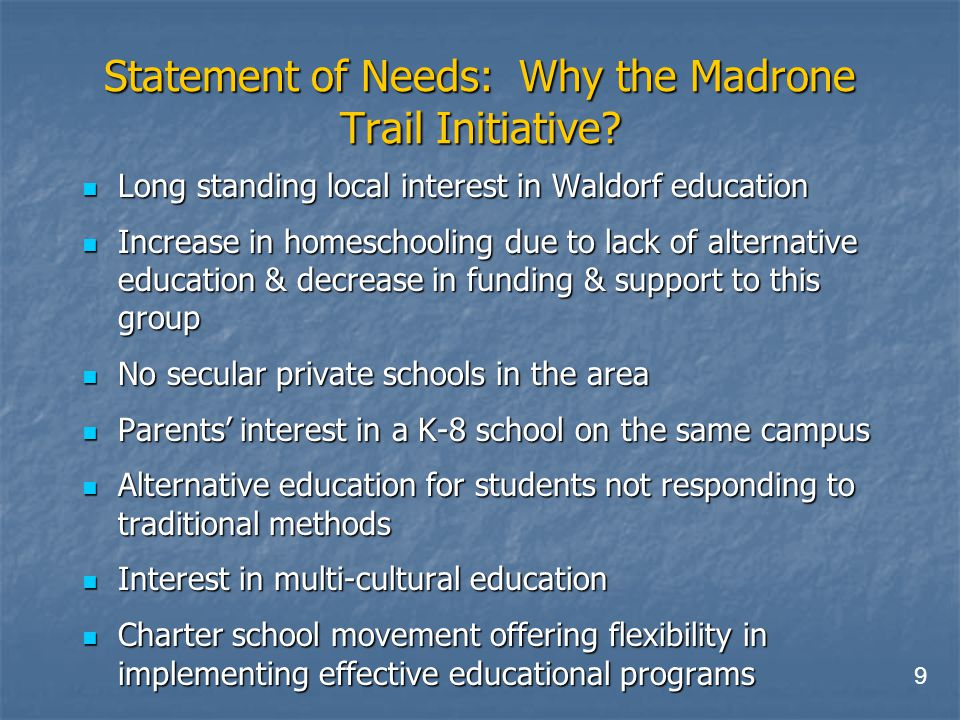 Statement of Needs: Why the Madrone Trail Initiative.