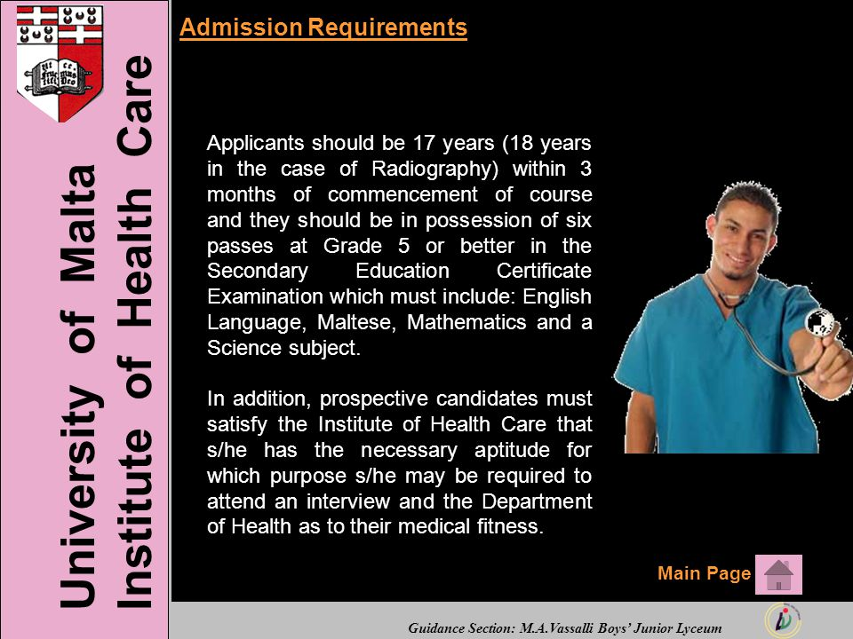 Guidance Section: M.A.Vassalli Boys' Junior Lyceum Admission Requirements Applicants should be 17 years (18 years in the case of Radiography) within 3