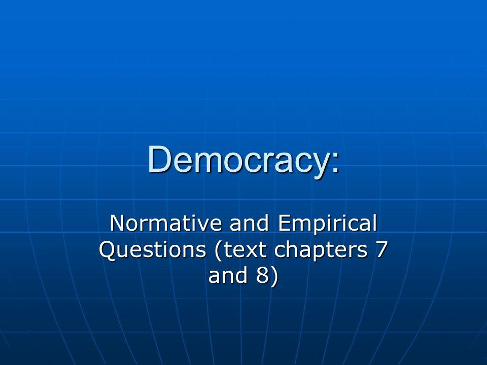 Vanhanen's Index of Democracy Zero 43 Haiti = 0.9 USA = 17.1 Slovakia = 43.5 Iran = 19.1 Switzerland = 19.0 Jamaica =12.5 Turkey = 31.8