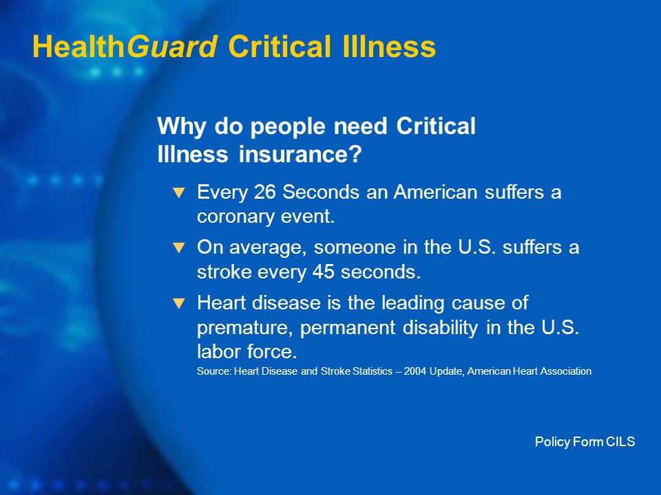Why do people need Critical Illness insurance.