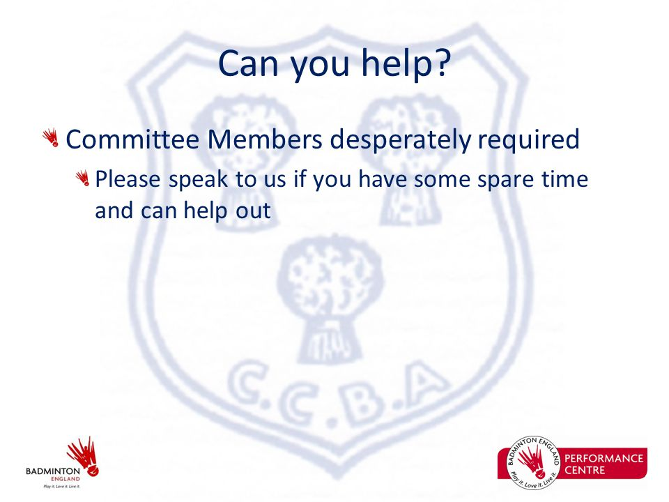 Can you help? Committee Members desperately required Please speak to us if you have some spare time and can help out