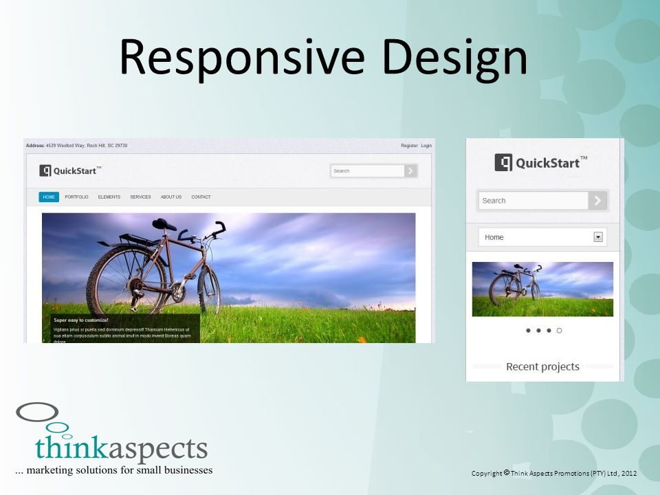 2 Responsive Design Copyright  Think Aspects Promotions (PTY) Ltd, 2012