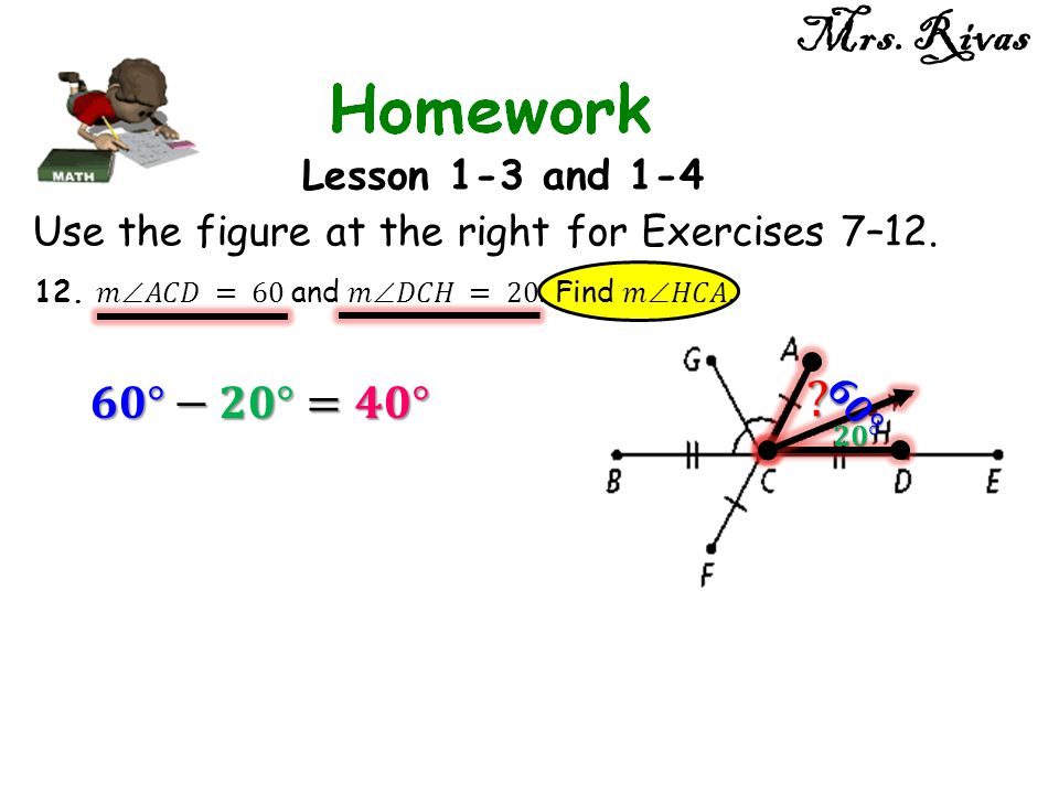 Mrs. Rivas Lesson 1-3 and 1-4 Use the figure at the right for Exercises 7–12.