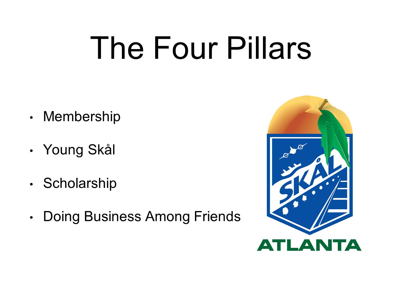 The Four Pillars Membership Young Skål Scholarship Doing Business Among Friends