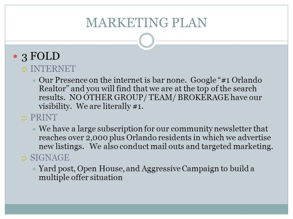 MARKETING PLAN 3 FOLD  INTERNET  Our Presence on the internet is bar none.