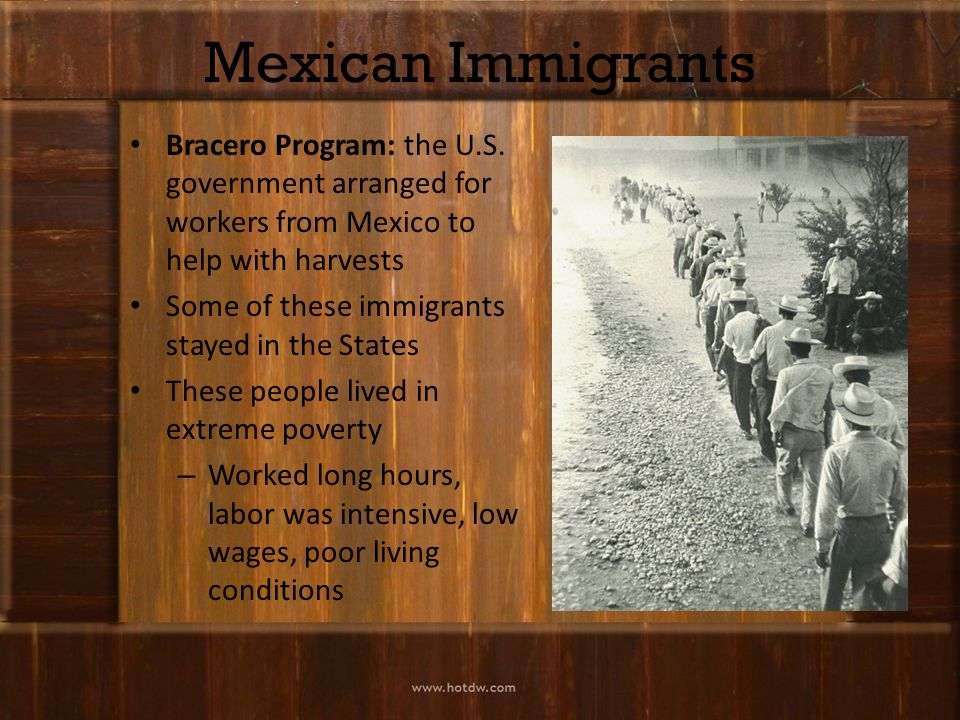 Mexican Immigrants Bracero Program: the U.S.