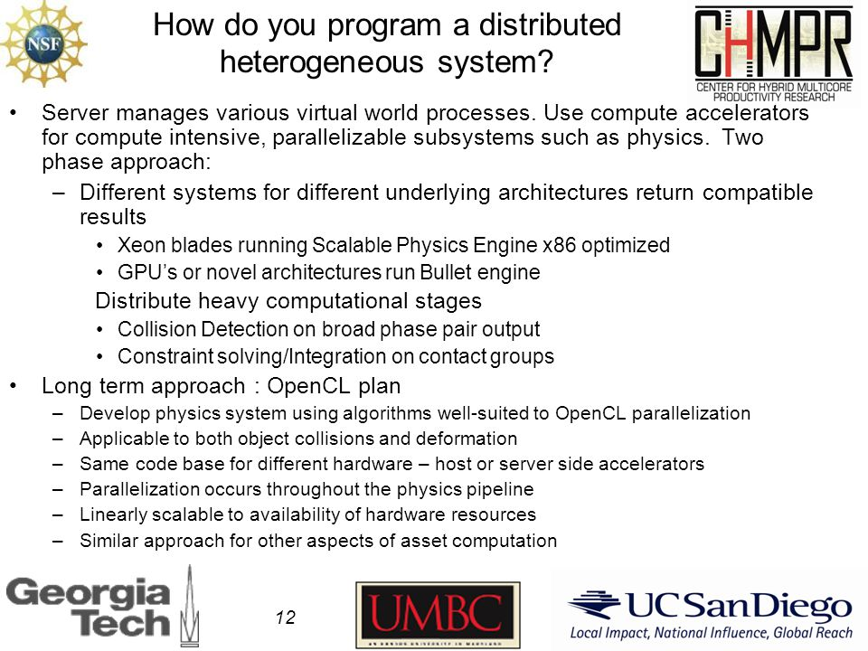 How do you program a distributed heterogeneous system.
