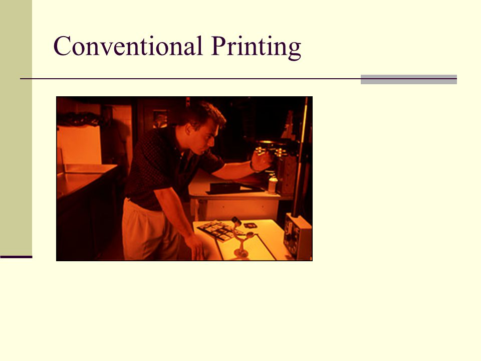 Conventional Contact Printing Contact prints: negative is sandwiched with contact printing paper and exposes to light to produce a positive print.