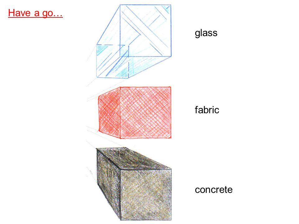 Have a go… glass fabric concrete