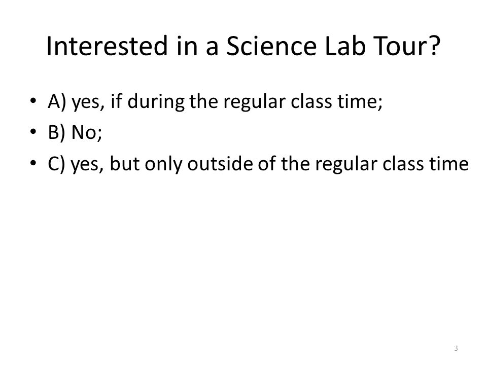 Interested in a Science Lab Tour.