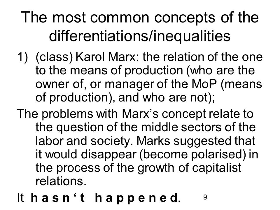 10 The question was how to analyse (count) the middle sectors of the society (middle- class).