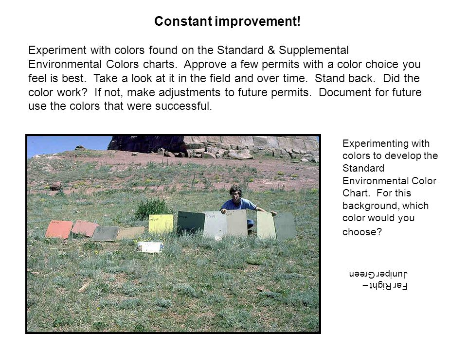 Make The Perfect Color Choice This dark green (BLM Beetle Green) pumping unit blends well with the dominant pinion and juniper vegetation screening.