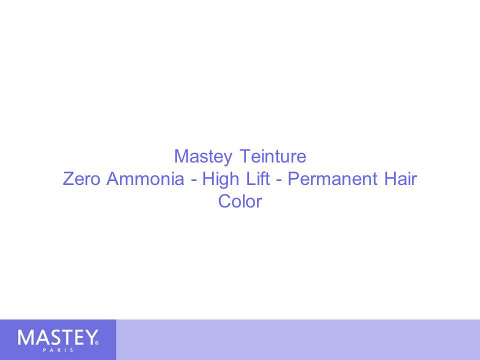 Mastey Teinture Zero Ammonia Permanent High- Lift Color No Ammonia Damage No Ammonia Irritation No Ammonia Fumes Produces natural looking color and shine Conditioning formula with Natural Moisturizing Factors (NMF)