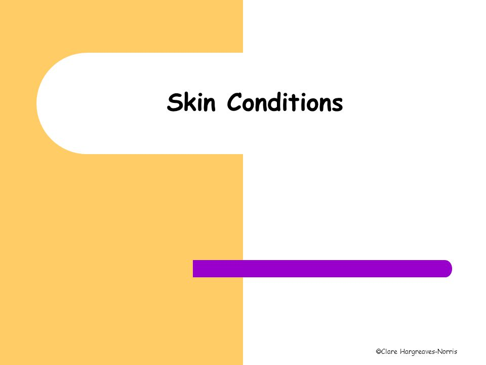  Clare Hargreaves-Norris Skin Conditions