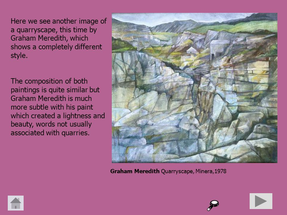 Here we see another image of a quarryscape, this time by Graham Meredith, which shows a completely different style.