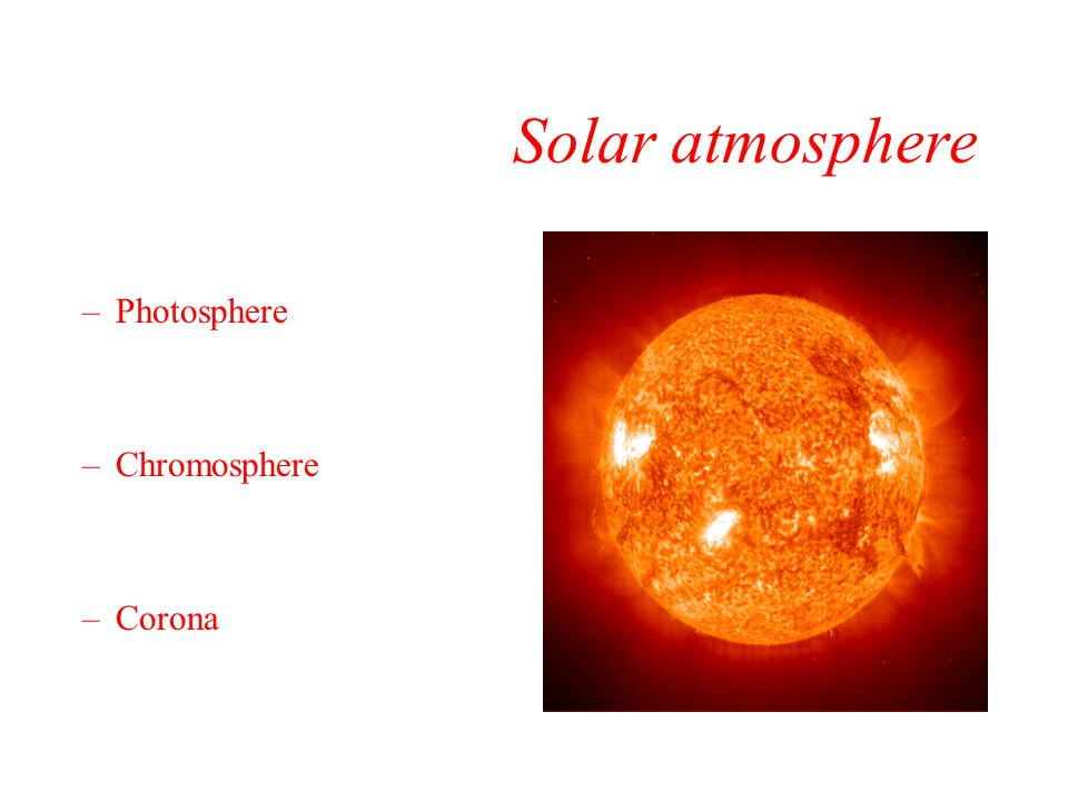 Solar model –At the Sun's surface, a variety of processes give rise to the electromagnetic radiation that we detect from Earth.