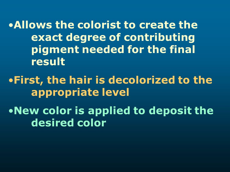 Allows the colorist to create the exact degree of contributing pigment needed for the final result First, the hair is decolorized to the appropriate l