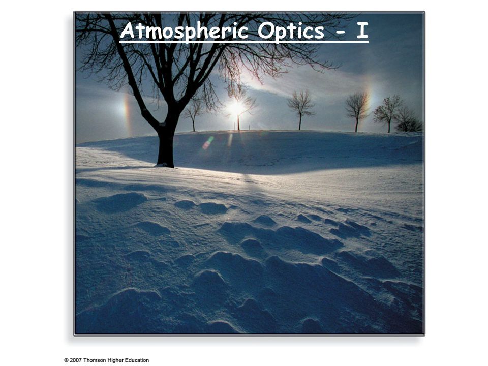 Atmospheric Optics - I