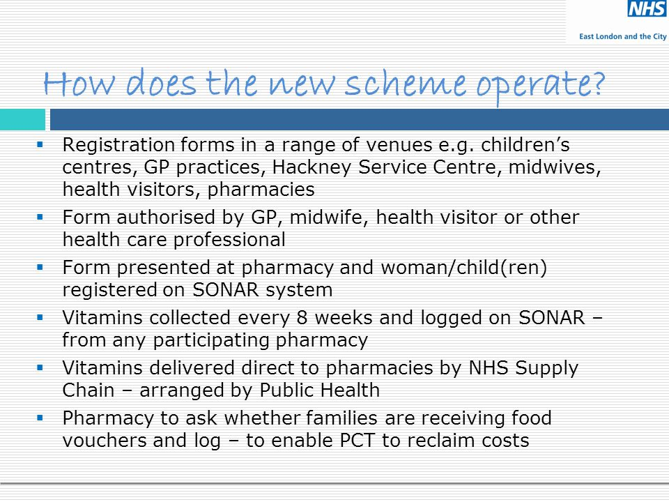 How does the new scheme operate?  Registration forms in a range of venues e.g. children's centres, GP practices, Hackney Service Centre, midwives, he