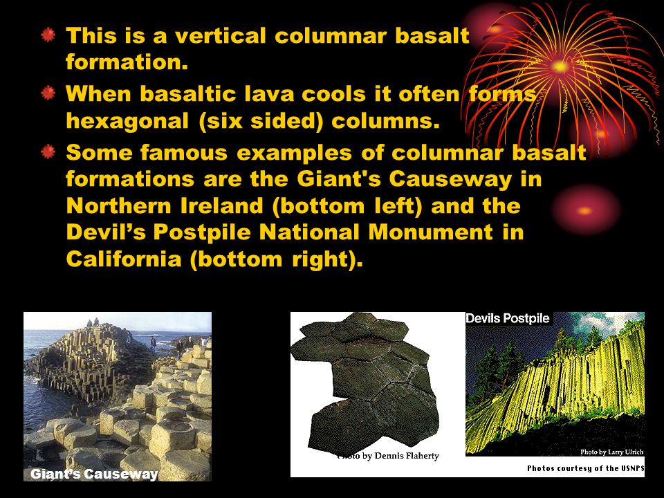 This is a vertical columnar basalt formation. When basaltic lava cools it often forms hexagonal (six sided) columns. Some famous examples of columnar