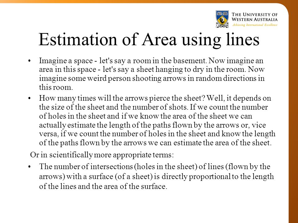 Estimation of Area using lines Imagine a space - let s say a room in the basement.