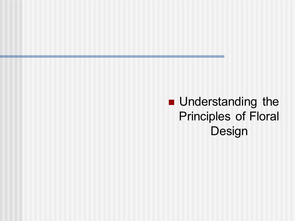 Understanding the Principles of Floral Design