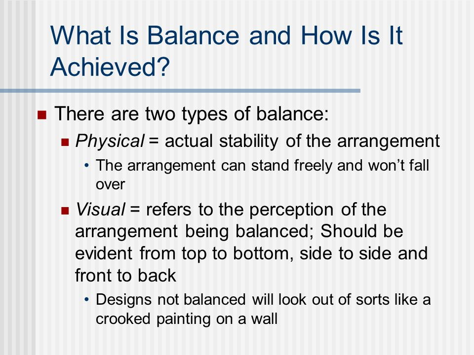 What Is Balance and How Is It Achieved.