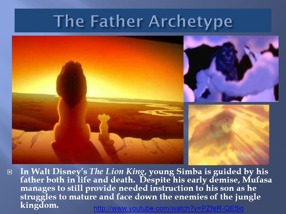  In Walt Disney's The Lion King, young Simba is guided by his father both in life and death. Despite his early demise, Mufasa manages to still provid