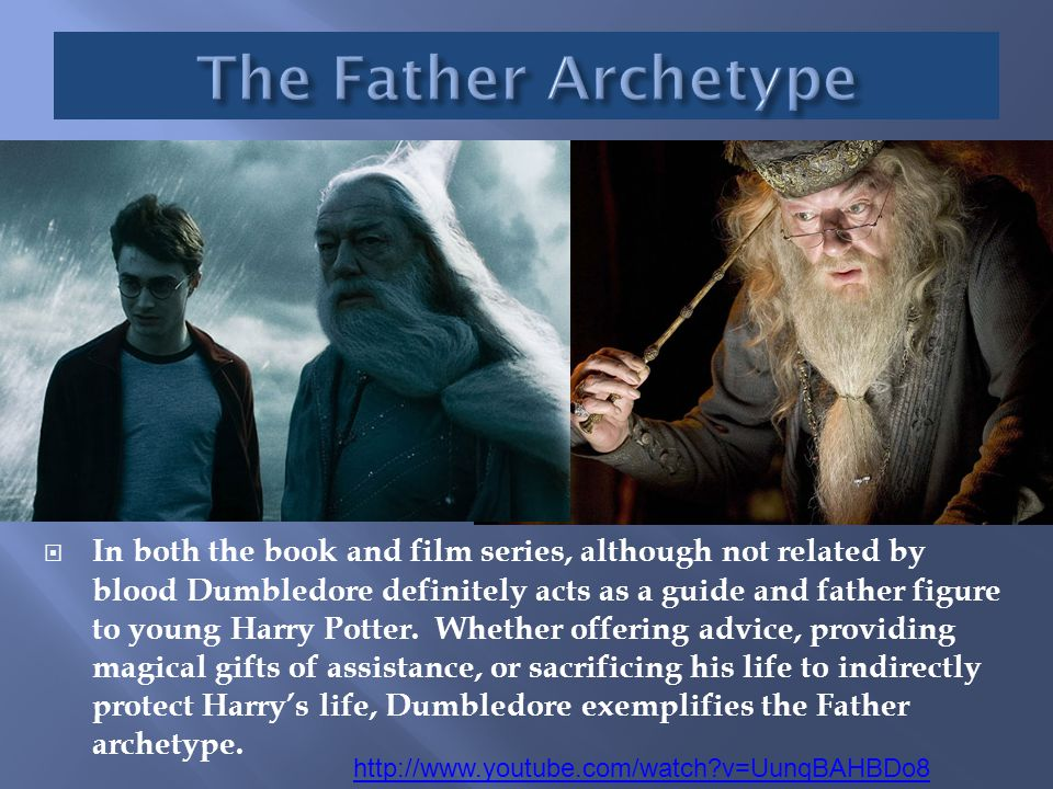  In both the book and film series, although not related by blood Dumbledore definitely acts as a guide and father figure to young Harry Potter. Wheth