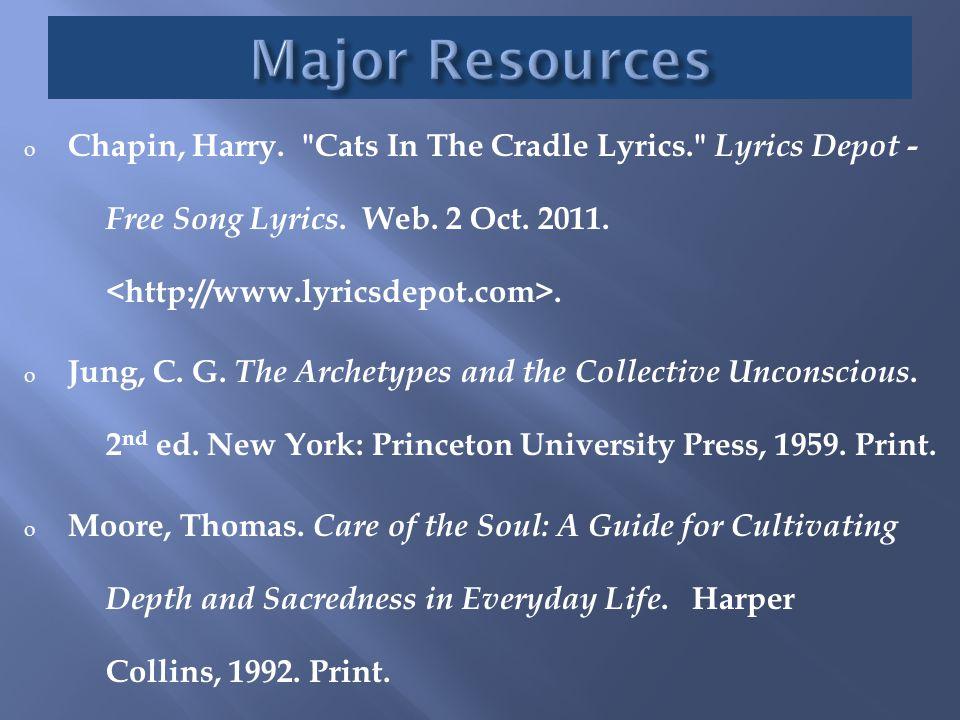 o Chapin, Harry. Cats In The Cradle Lyrics. Lyrics Depot - Free Song Lyrics.