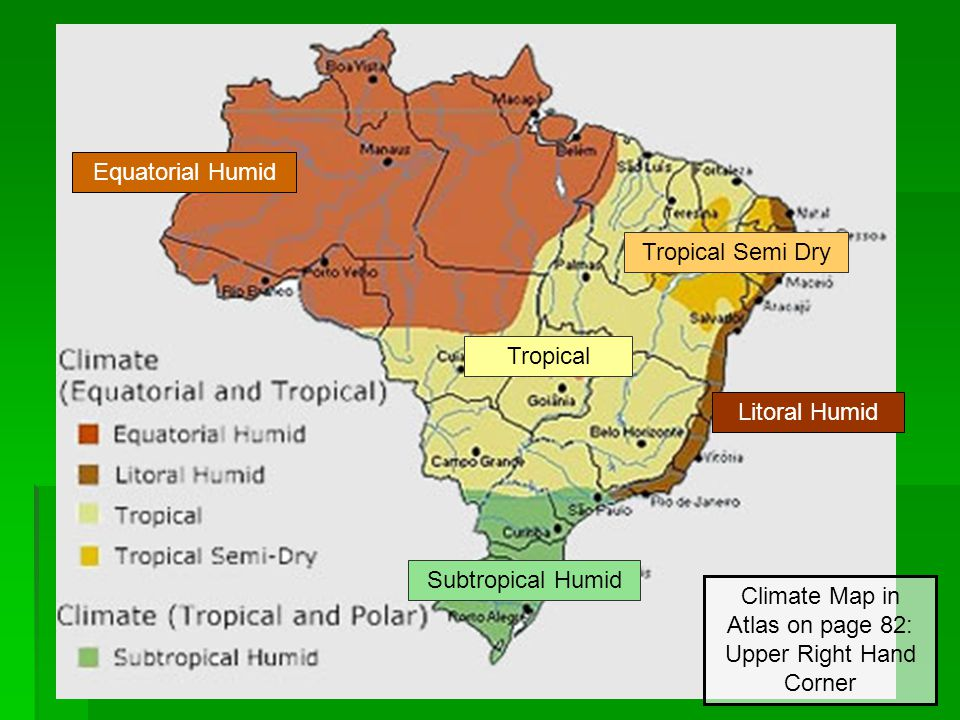 Equatorial Humid Litoral Humid Tropical Tropical Semi Dry Subtropical Humid Climate Map in Atlas on page 82: Upper Right Hand Corner