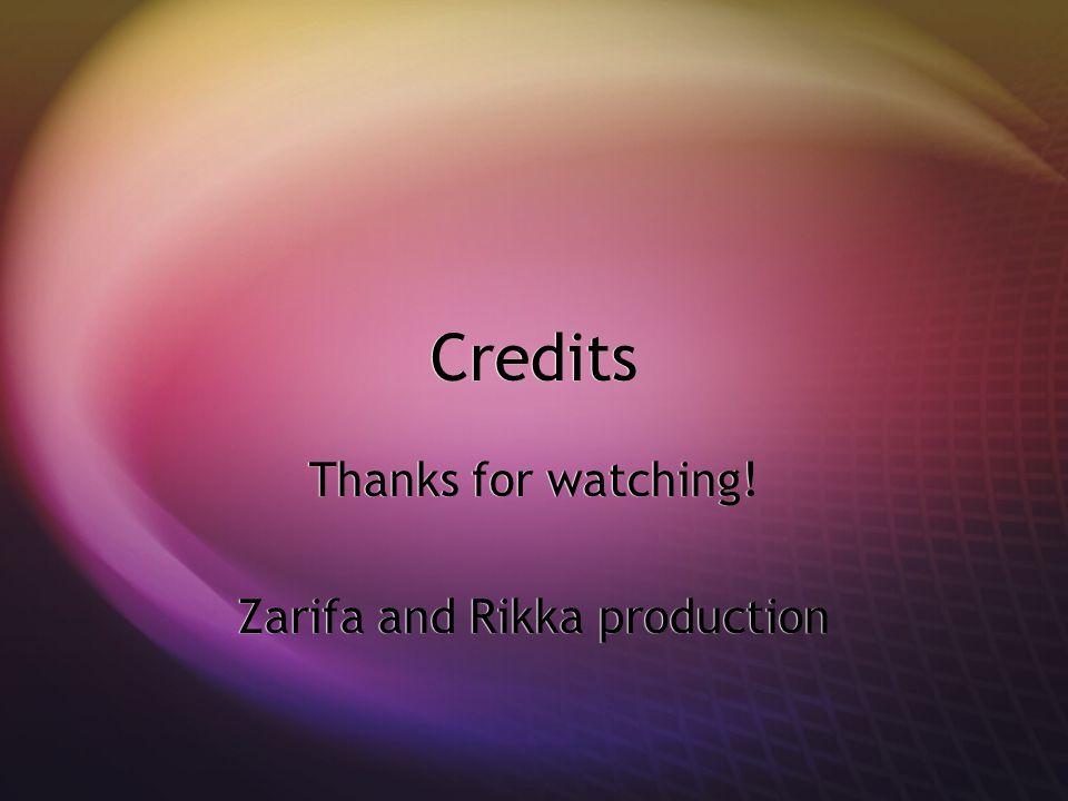 Credits Thanks for watching! Zarifa and Rikka production Thanks for watching! Zarifa and Rikka production