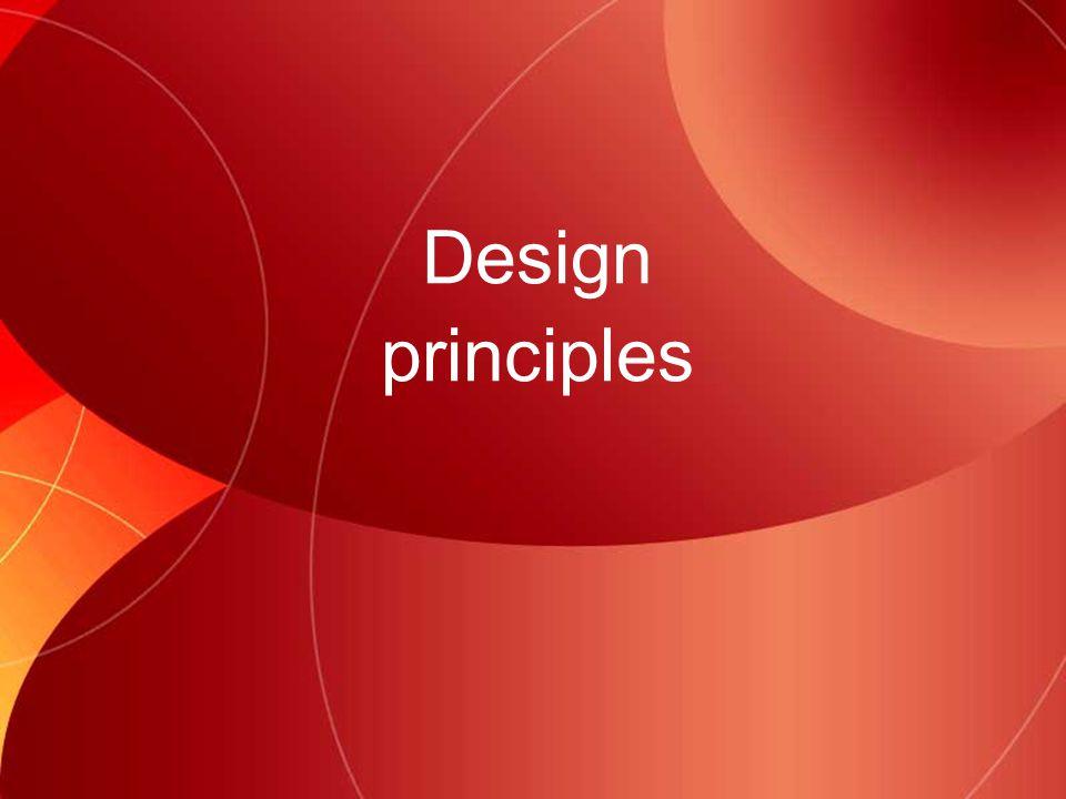 Design principles - Focus Some designs have a single focal point.