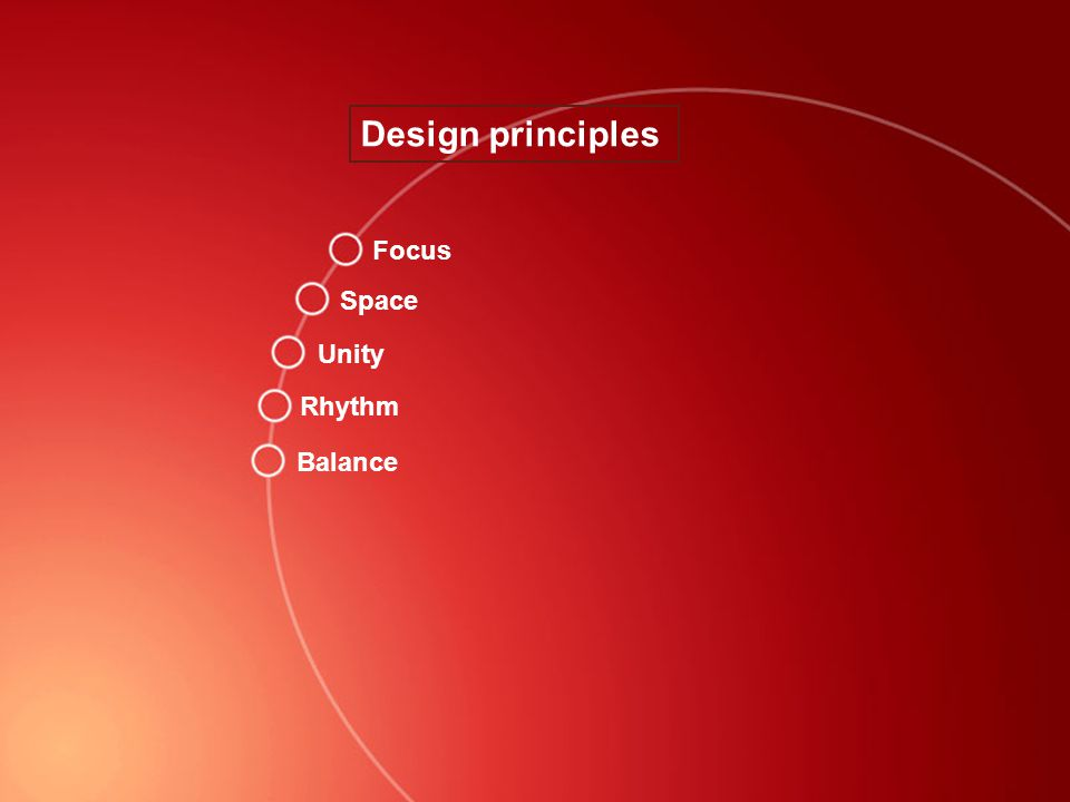 Design principles - Space On a flat surface, a larger shape or form will appear closer than a smaller one.