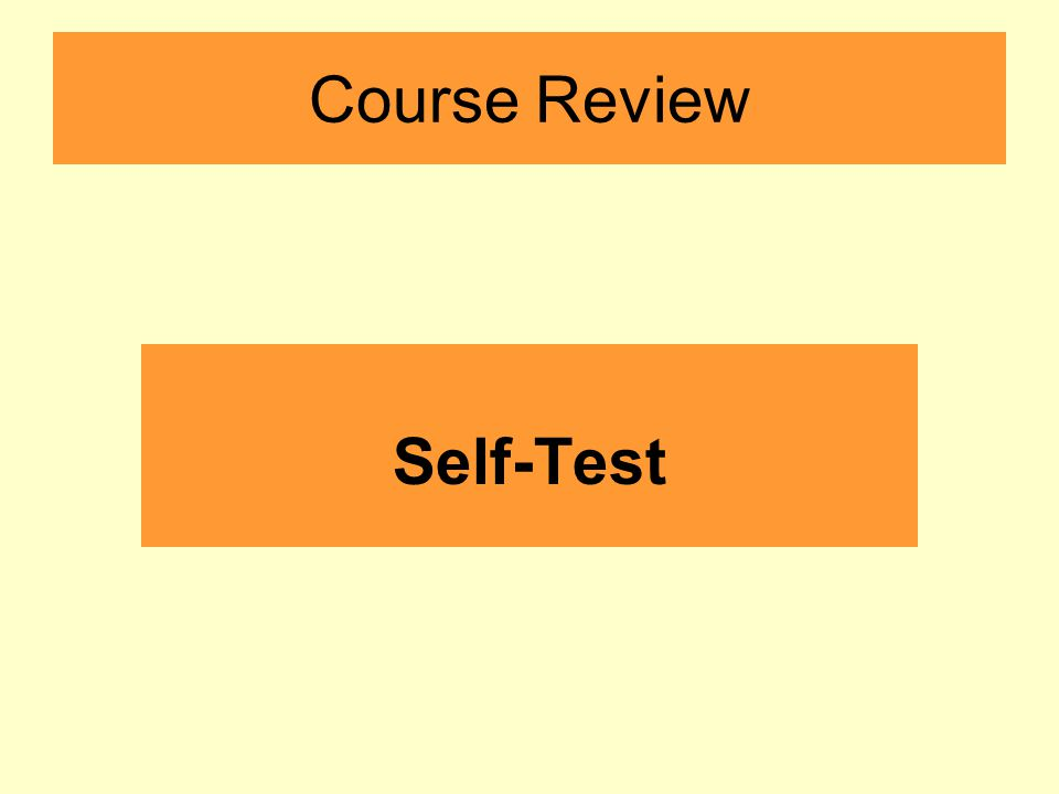 Course Review Self-Test