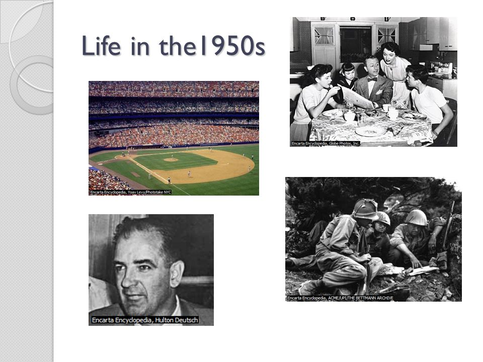 Life in the1950s