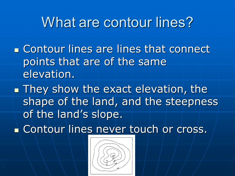 What are contour lines? Contour lines are lines that connect points that are of the same elevation. Contour lines are lines that connect points that a
