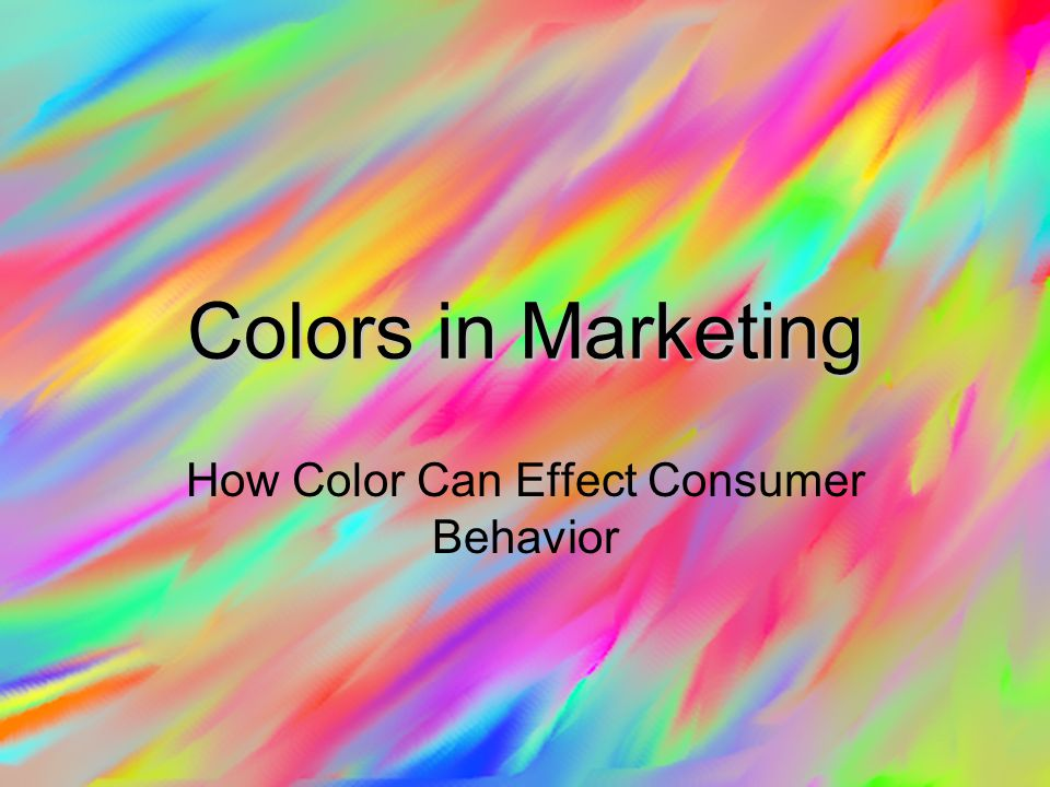 Colors in Marketing How Color Can Effect Consumer Behavior