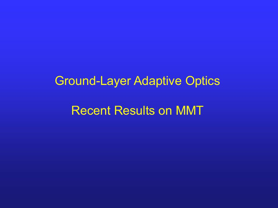 Ground-Layer Adaptive Optics Recent Results on MMT