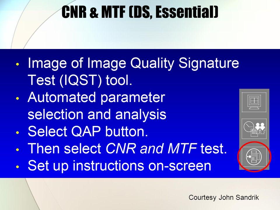 CNR & MTF (DS, Essential) Courtesy John Sandrik
