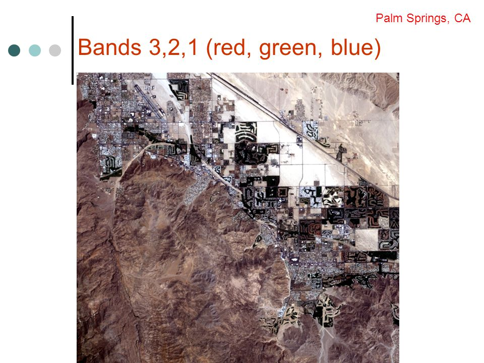 Bands 3,2,1 (red, green, blue) Palm Springs, CA