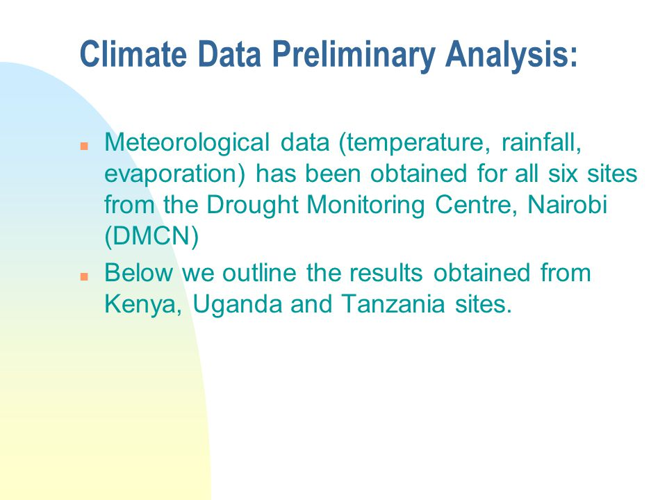 Climate Data Preliminary Analysis: n The stations' locations have been laid over the digital elevation model for the region (resolution: 1km), the darker the brown shade, the higher the elevation.