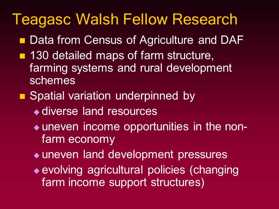 Farm Income Support Structure CAP   Pillar 1 (market supports and SFP)   Pillar 2 (sustainable development of rural areas) CAP funding structure is changing – shift from Pillar 1 to Pillar 2