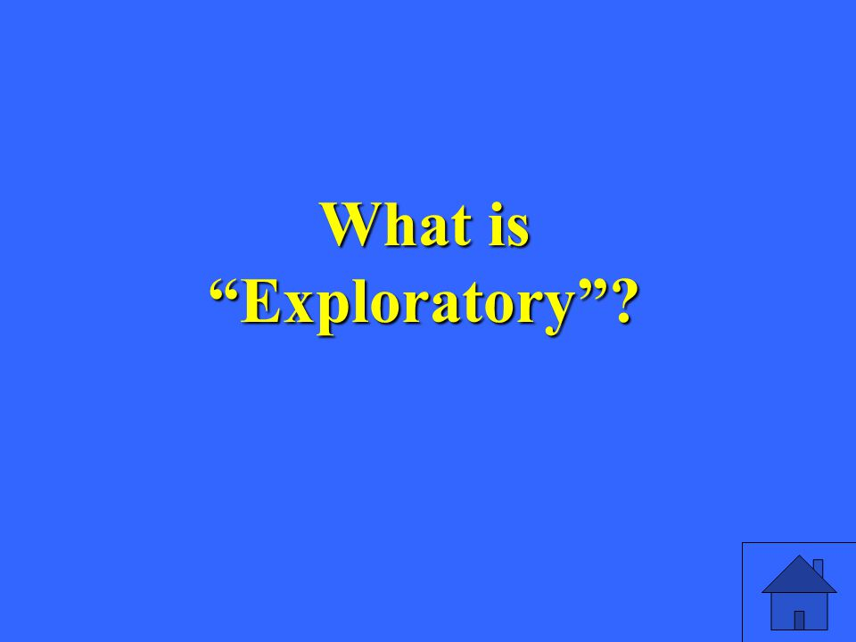 What is Exploratory