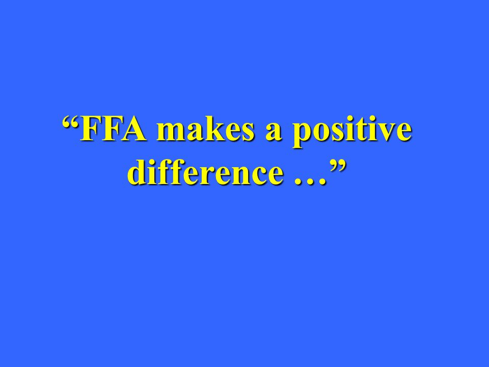 FFA makes a positive difference …